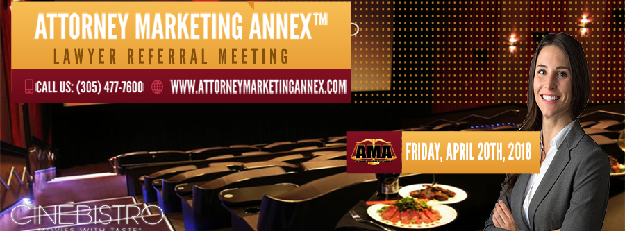 Attorney Marketing Annex Lawyer Referral Meeting.