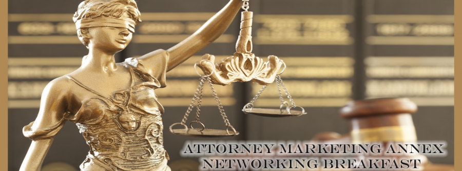 Attorney Marketing Annex Networking Breakfast Lady Justice.